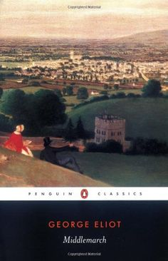 Middlemarch (Penguin Classics) by George Eliot,http://www.amazon.com/dp/0141439548/ref=cm_sw_r_pi_dp_nhTutb15STA6MYAC