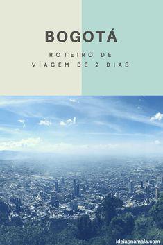 Tá indo para Bogotá, Colômbia- pela primeira vez e quer um roteiro esperto? Confira esse roteiro de 2 dias com dicas do que fazer e onde comer na cidade.