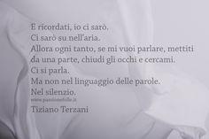 Poesie e riflessioni di Tiziano Terzani - Passione Folle