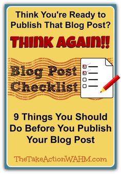 9 Things to Do Before You Publish Your Blog Post
