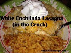 My Mama Always Said....: White Enchilada Lasagna in the Crockpot