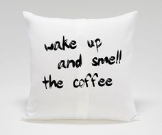 Wake up and smell the coffee....