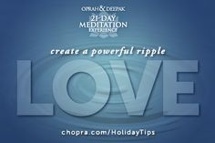 Let's create a wave of love around the globe today! Set the intention to receive love, give love, and be love as you greet each moment that crosses your path!   Read more about cultivating a holiday season filled with peace, love, and light: http://www.chopra.com/ccl-meditation/21dmc/holidaytips.html