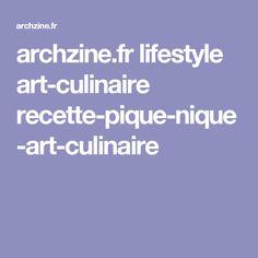 archzine.fr lifestyle art-culinaire recette-pique-nique-art-culinaire