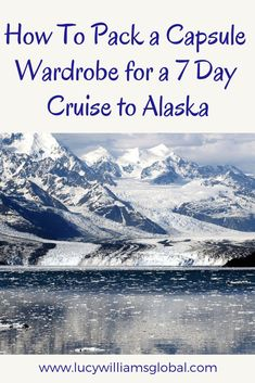 How to pack a capsule wardrobe for a 7 day cruise to Alaska