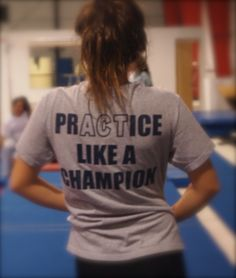 We love this T-shirt. It's all about practicing!! The moment you stop thinking about your workout as a punishment or obligation and start seeing it as a chance to improve upon your skills you'll begin to enjoy exercise. And that can lead to great things...