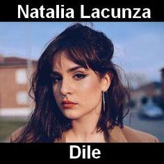 Acordes D Canciones: Natalia Lacunza - Dile