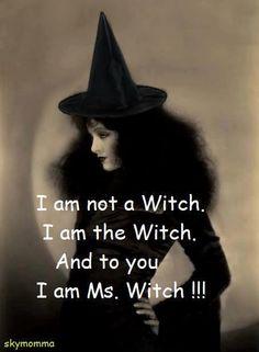 Ms. Witch if ur nasty