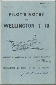 Vickers Wellington T 10  Aircraft  Pilot's Notes Manual