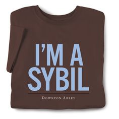DAUGHTERS OF DOWNTON ABBEY TEE - SYBIL