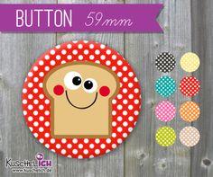 XL Button Toast ♥ 59 mm von Kuschelich auf DaWanda.com