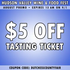 Hudson Valley Wine & Food Fest - September 7 & 2019 Tickets - Dutchess County Fairgrounds - Rhinebeck, NY - Saturday, September 2019 — am September 7, Hudson Valley, Wine Tasting, Wine Recipes, Ticket, County Fairgrounds, Code Code, Join, Wine Food