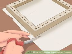 How to Transfer Photos Onto Canvas (with Pictures) - wikiHow