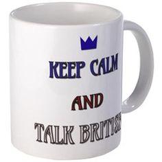 Keep Calm and Talk #British Mugs $13