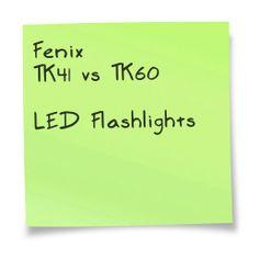 Fenix TK41 vs TK60 LED Flashlight. A comparison chart. Details at http://www.comchoose.com/fenix-tk41-vs-tk60-specs/