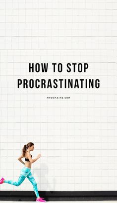 It is possible to stop procrastinating. Click to see how.