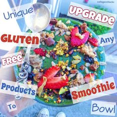Unique Gluten Free Products to Upgrade Any Smoothie Bowl