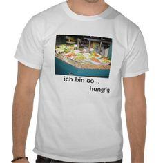 T-Shirt ich bin so hungrig