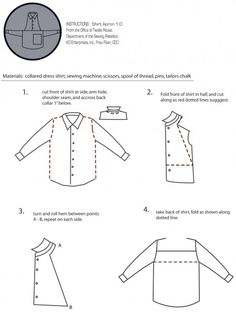 shirt apron instructionspage 1 - I Arted Shirt - Ideas of I Arted Shirt - detailed instructions on how to make an apron from a mans shirt Sewing Aprons, Sewing Clothes, Diy Clothes, Clothes Refashion, Fabric Crafts, Sewing Crafts, Sewing Projects, Men's Shirt Apron, Apron Dress