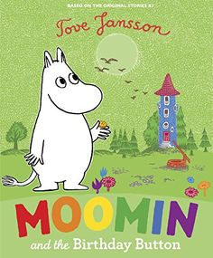 Moomin and the Birthday Button:   The Moomin family and their friends are the delightful creation of Tove Jansson, and are full of a particular humour and magic that has enchanted generations of children and adults alike. Using the author's original characters and artwork, Moomin and the Birthday Button is part of a stunning new range of children's titles launching in the year of the Moomins' 65th anniversary celebrations. In this, the first of a new series of picture books, Moomintrol...