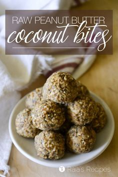 Free of grain, dairy, and refined sugar, these little Raw Peanut Butter Coconut Bites are an easy and nutritious snack! | http://RaiasRecipes.com