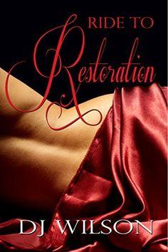 Ride to Restoration (Ride Series Book 2) by DJ Wilson, http://www.amazon.com/dp/B00LW5ROII/ref=cm_sw_r_pi_dp_aLcYtb14APA95