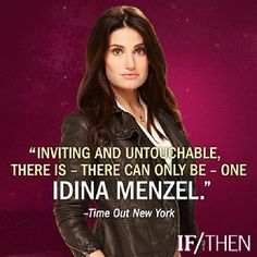 I love this quote regarding Idina's performance in If/Then. So true! I love you, Idina. <3