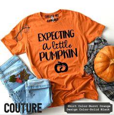 Pregnancy shirt Expecting shirt- Expecting a little pumpkin- expecting shirt halloween Fall Maternity Shirt Halloween Pregnancy Wardrobe, Pregnancy Outfits, Pregnancy Shirts, Maternity Wardrobe, Pregnancy Clothes, Mama Shirts, Fall Maternity Outfits, Pumpkin Patch Outfit, Halloween Shirt