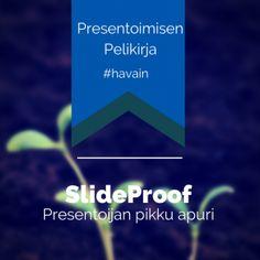 SlideProof - Presentoijan pikku apuri