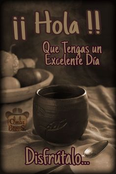Good Morning Prayer, Good Morning Friends, Morning Prayers, Good Morning Images, Spanish Inspirational Quotes, Spanish Quotes, Good Day Quotes, Good Morning Quotes, Coffee Time