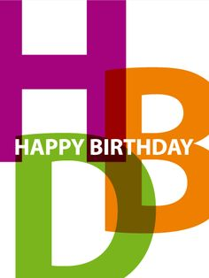 Send Free Colorful Happy Birthday Text Card to Loved Ones on Birthday & Greeting Cards by Davia. It's free, and you also can use your own customized birthday calendar and birthday reminders. Birthday Msgs, Happy Birthday Words, Happy Birthday Wishes For A Friend, Birthday Card Messages, Happy Birthday Beautiful, Birthday Wishes Quotes, Happy Birthday Sister, Happy Birthday Funny, Happy Birthday Greetings