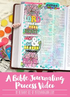 A Bible Journaling Process Video of Proverbs 3:5-6--See how to use watercolors and stickers to illustrate your faith! www.pitterandglink.com