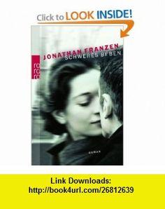 Schweres Beben (9783499243264) Jonathan Franzen , ISBN-10: 3499243261  , ISBN-13: 978-3499243264 ,  , tutorials , pdf , ebook , torrent , downloads , rapidshare , filesonic , hotfile , megaupload , fileserve