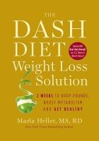 """Food list for The DASH Diet Weight Loss Solution by Marla Heller MS RD (2012) is an updated version of the DASH diet, with lower starch and """"healthy"""" fats allowed. 2 phases – no starch or fruit, then low starch and fruits allowed. Nonstarchy vegetables, lean proteins, beans, dairy, nuts and seeds, monounsaturated fats. Low processed foods."""
