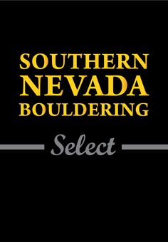 Southern Nevada Red Rocks Bouldering Guidebook #rakkup #climbing #bouldering #climbingapp #boulderingapp