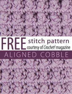 Free Aligned Cobble Stitch Pattern from Crochet! magazine. Download here: http://www.crochetmagazine.com/stitch_patterns.php?pattern_id=63