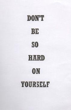 #boost #ledeclicanticlope / Ne sois pas trop dur avec toi même via indulgy.com