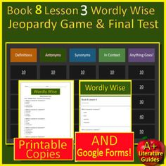 Printable Copies AND Self-Grading Google Forms - This is a BUNDLE for 8th grade (Book 8) Wordly Wise 3000 Lesson 3. Game and test questions using synonyms, antonyms, and vocabulary in context.Includes:--Jeopardy Style Review Game - which can be played in PowerPoint, or uploaded to Google Classroom ...