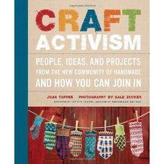 Craft activism- J.Tapper, G. Zucker, F. Levine
