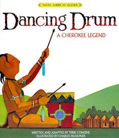 Dancing Drum: A Cherokee Legend