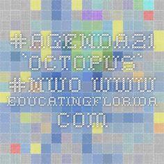 #agenda21 `octopus` #NWO www.educatingflorida.com