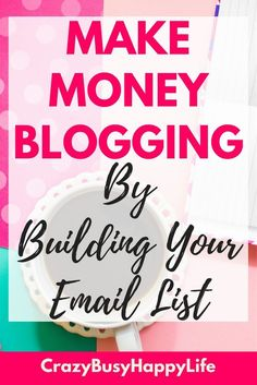 Do you want to learn the best way to make money blogging? It's all about the email list. Learn about email marketing and how to start building your list today. #EmailMarketing #MakeMoneyOnline #blogging #MakeMoneyBlogging #WorkAtHome
