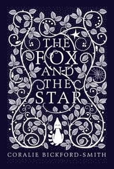 The Fox and the Star by Unknown Unknown (9781846148507) | Buy online at Angus & Robertson Bookworld
