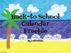 Classroom Freebies: Back-To-School Calendar Freebie!!