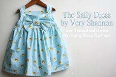 Sewing Mama RaeAnna: Sally Dress by Very Shannon with Bow Tutorial