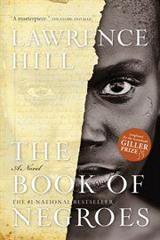 The Book of Negroes by Lawrence Hill. *****
