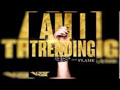 V.Rose - Am I Trending ft. FLAME