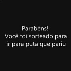 Super sortudo :P Me Quotes, Funny Quotes, Funny Memes, More Than Words, Sentences, Poems, Just For You, Messages, Mood