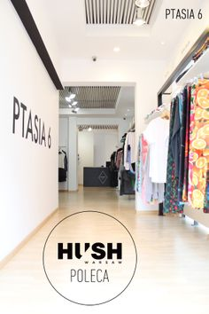 PTASIA 6- multibrand fashion boutique situated in Warsaw, recommended by HUSH Warsaw.