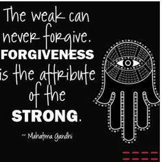 The weak can never forgive. Forgiveness is the attribute of the strong. Poetry Quotes, Words Quotes, Wise Words, Me Quotes, Sayings, Great Quotes, Inspirational Quotes, Phrases And Sentences, Feeling Down